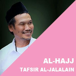 Al-Hajj # Ayat 18-25 # Tafsir Al-Jalalain