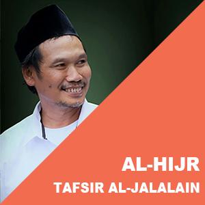 Al-Hijr # Ayat 87-99 # Tafsir Al-Jalalain